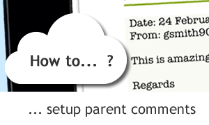 Evidence for Learning Tutorial: Using the Parents Comments
