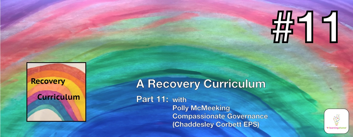LearningShared Episode 11 with Polly McMeeking Chaddesley Corbett Endowed Primary School
