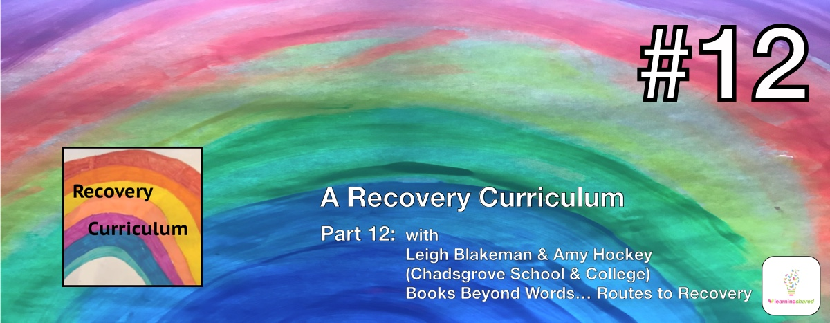 LearningShared Episode 12 with Leigh Blakeman and Amy Hockey Chadsgrove School and College Books Beyond Words