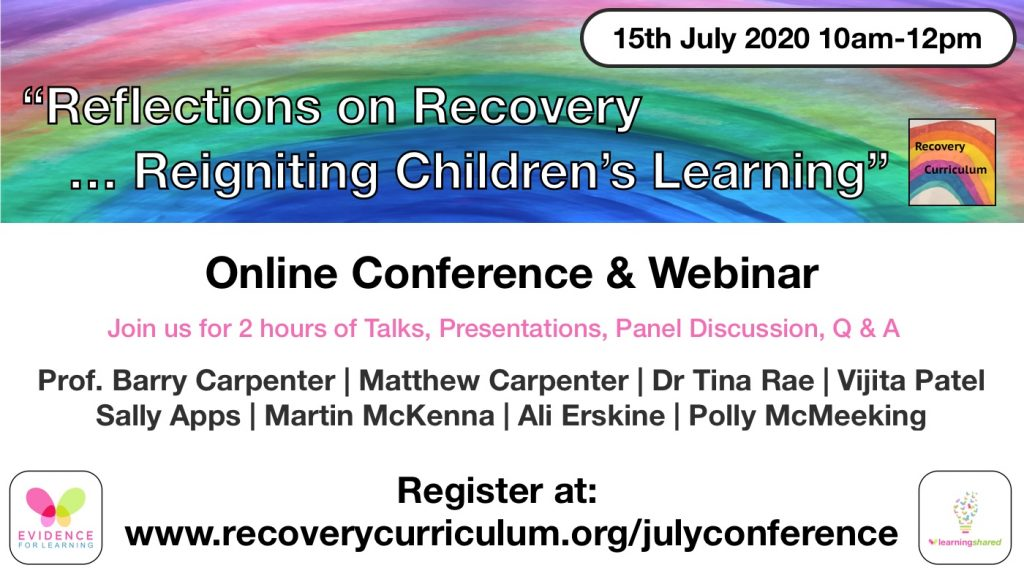 Recovery Curriculum Online Conference and Webinar 15th July 2020