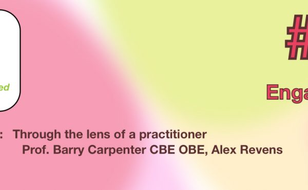 LearningShared Episode 20 Engagement Part 4 Alex Revens - Through the lens of a practitioner